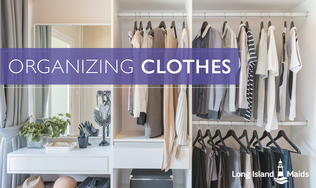 Long Lasting Tips To Keep Your Closet Organized